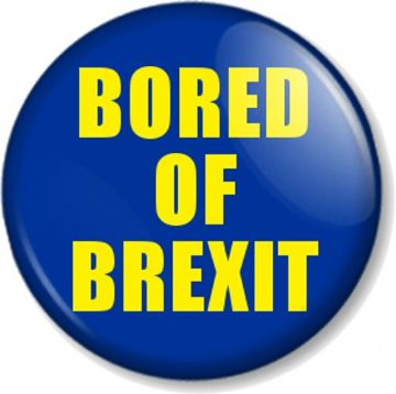 BORED OF BREXIT Pin Button Badge - Various sizes - Referendum Leaving the European Union